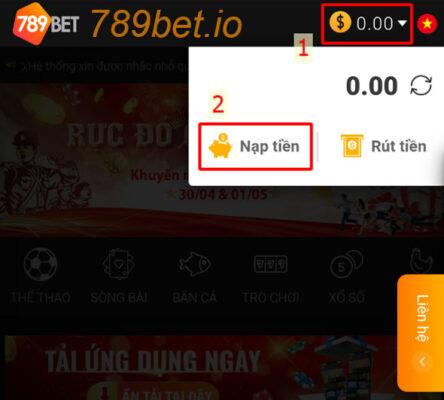 Nhấn chọn nạp tiền để gửi tiền vào 789bet