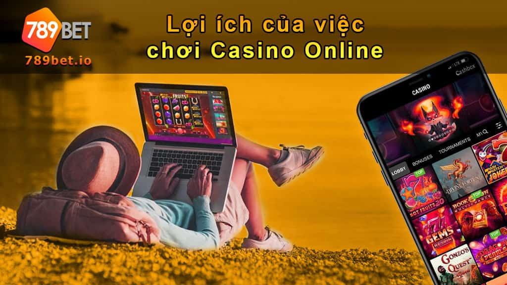 Lợi ích của casino online